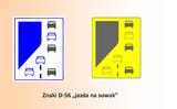 Luật giao thông (Ba Lan): biển báo mới D-56