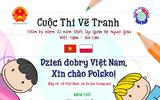 """Cuộc thi vẽ tranh dành cho thanh thiếu nhi: """"Dzień dobry Việt Nam, Xin chào Polsko!"""""""