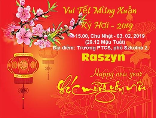 Thông báo về việc tổ chức Vui Tết Mừng Xuân Kỷ Hợi 2019 tại Raszyn