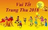 Thông báo mời tham dự chương trình Vui Tết Trung Thu 2018