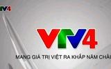 Kênh VTV4 của Việt Nam thay đổi trong việc phát sóng