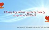 """Thông báo số 14 của Ban hỗ trợcộng đồng Việt Nam tại Ba Lan phòng chống dịch COVID-19về Chương trình """"CHUNG TAY HỖ TRỢ NGƯỜI BỊ CÁCH LY DO ĐẠI DỊCH COVID-19""""."""